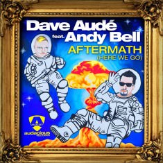 Aftermath (Here We Go) Dave Audé featuring Andy Bell sleeve