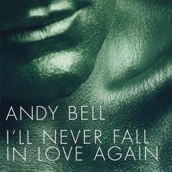 I'll Never FallIn Love Again