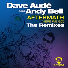 Dave Audé Feat. Andy Bell – Aftermath (Here We Go) - Digital (2) Sleeve