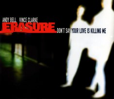 Don't Say Your Love Is Killing Me - CD Sleeve