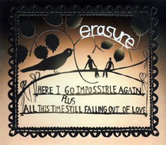 Here I Go Impossible Again / All This Time Still Falling Out Of Love - CD Sleeve