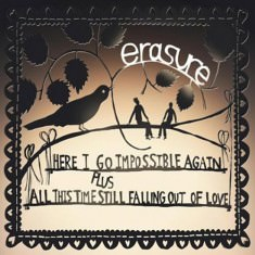 Here I Go Impossible Again / All This Time Still Falling Out Of Love - Digital Sleeve