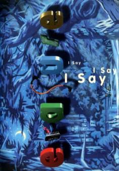 I Say I Say I Say - MiniDisc Sleeve