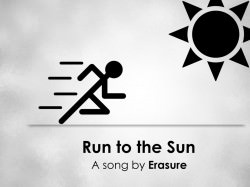 Run To The Sun 1024x768 				1280x800 				1280x1024 				1920x1080