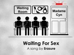 Waiting For Sex 1024x768 				1280x800 				1280x1024 				1920x1080