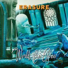 Erasure World Be Gone (single) sleeve